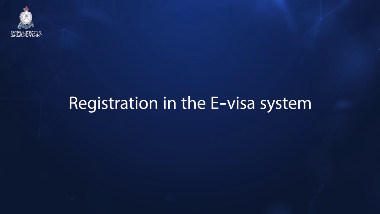 a94ed5a0c674 Registration in the E-visa System