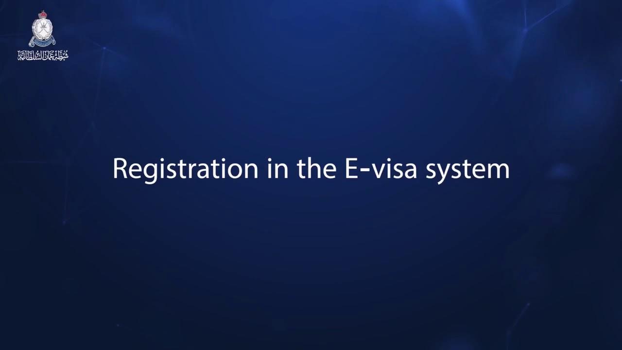 f0995e1f33f3 Registration in the E-visa System